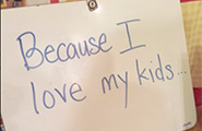 Sign that says Because I Love My Kids