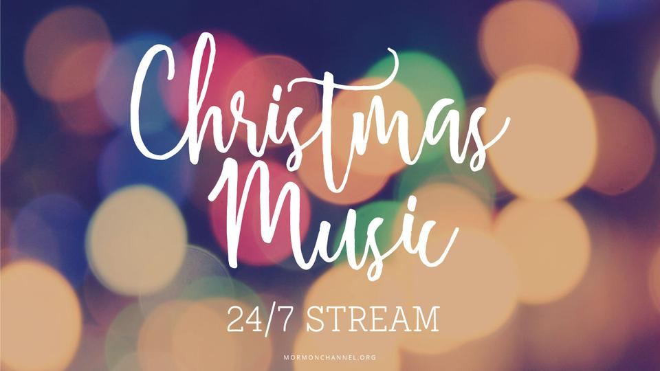 Stream Christmas Music.Enjoy 24 7 Christmas Music From The Mormon Channel Through