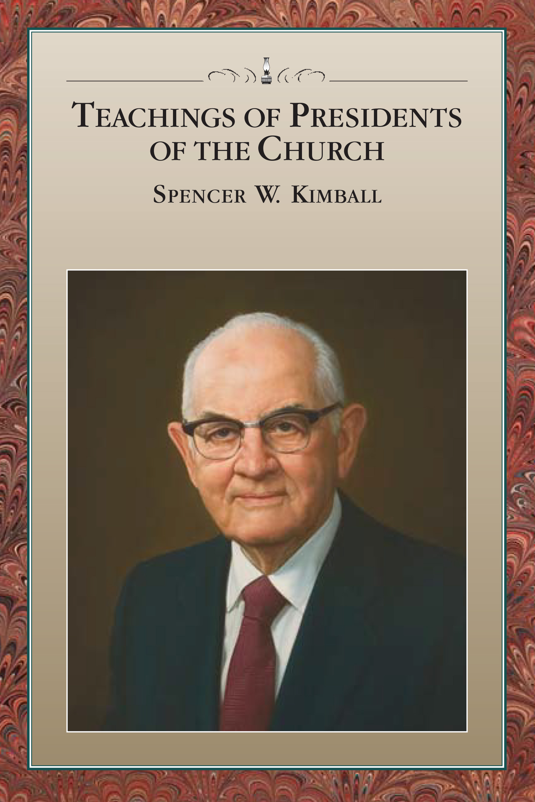 Teaching of Presidents of the Church: Spencer W. Kimball