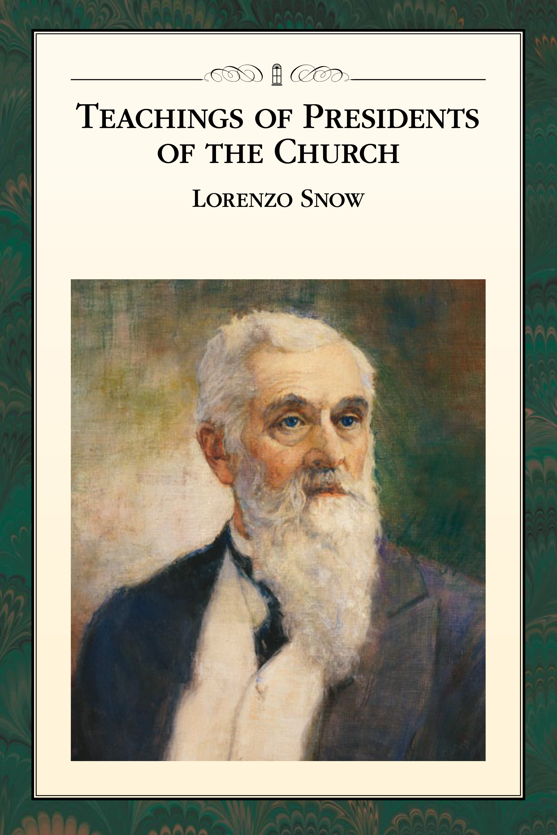Teaching of Presidents of the Church: Lorenzo