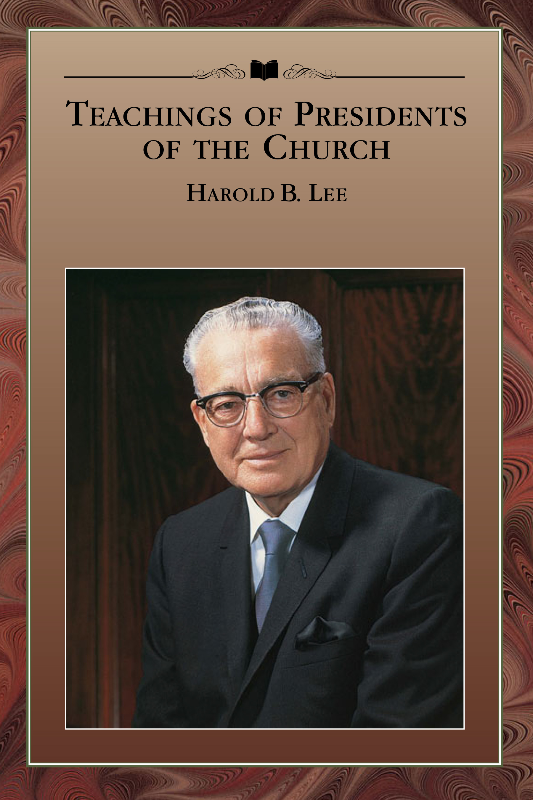 Teaching of Presidents of the Church: Harold B. Lee
