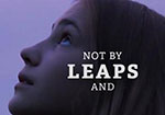 "A picture of a girl looking up with a purple tint and the displayed words: ""Not by leaps and"""