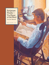 Scripture Study - The Power of the Word Institute Manual