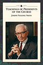 Teaching of Presidents of the Church: Joseph Fielding Smith