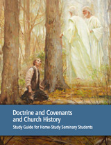 Doctrine & Covenants and Church History seminary manual