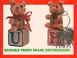 Eatable Teddy Bears Decorations