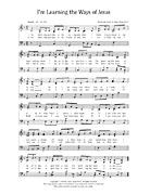 music, I'm Learning the Ways of Jesus
