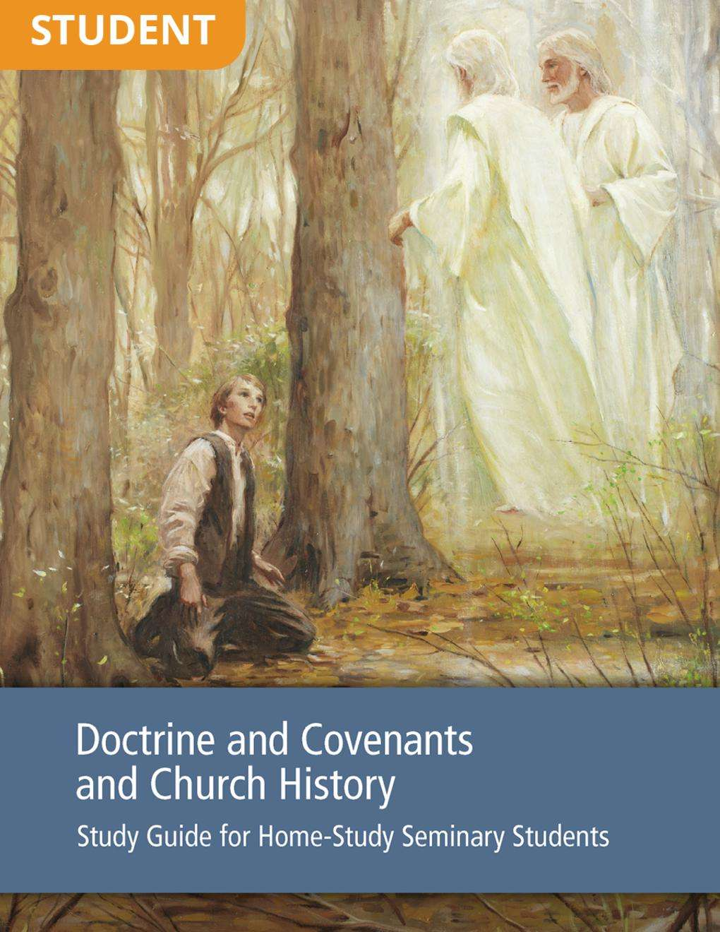 Doctrine and Covenants and Church History Study Guide for Home-Study Seminary Students