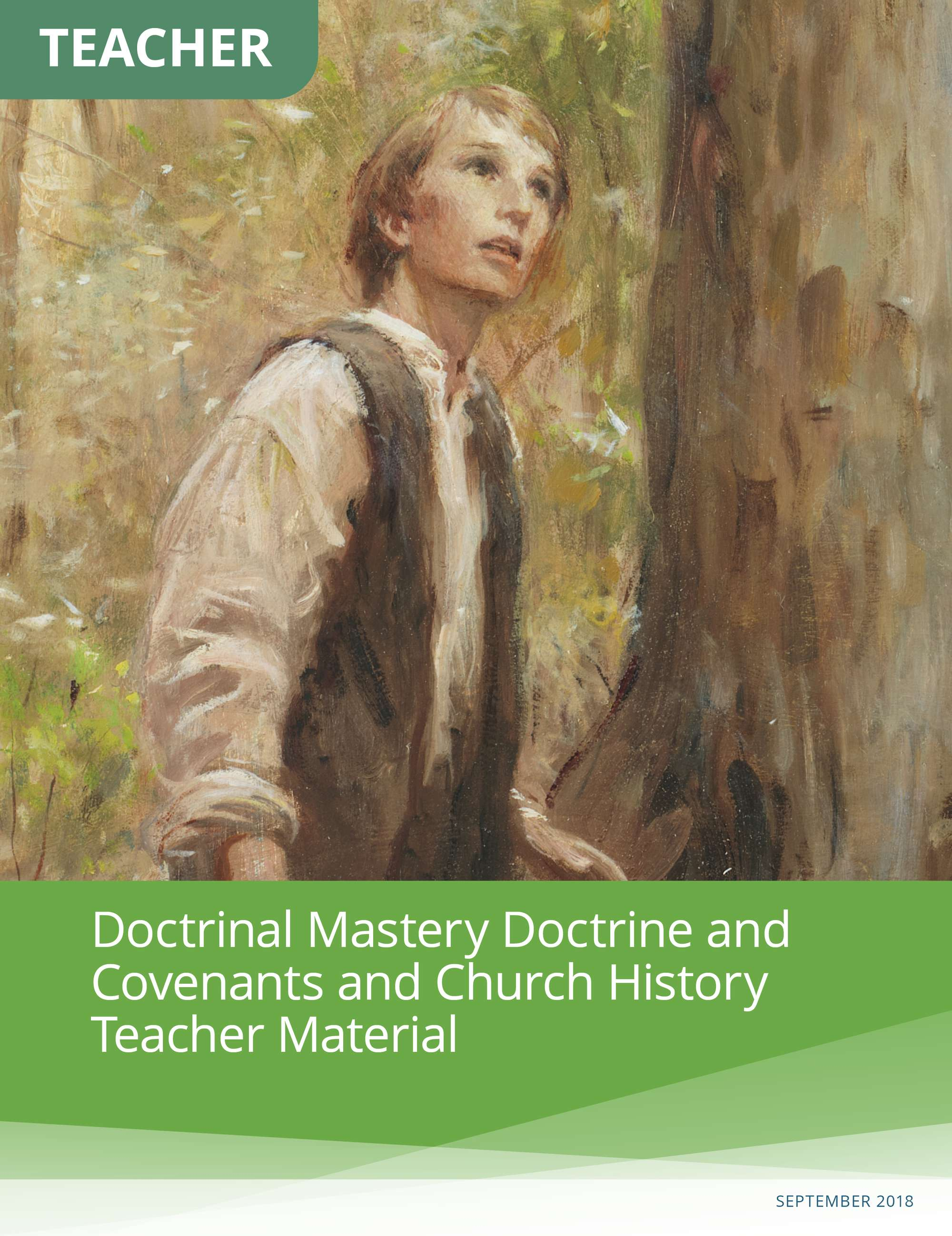 Doctrinal Mastery Doctrine and Covenants and Church History Teacher Material